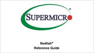 Redfish® API | Supermicro Server Management Utilities
