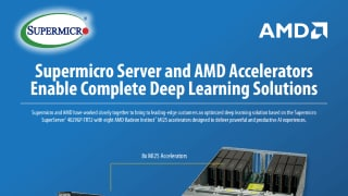 Supermicro Server and AMD GPUs Enable Complete Machine Learning Solution