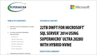 22TB DWFT For Microsoft® SQL Server® 2014 Using Supermicro