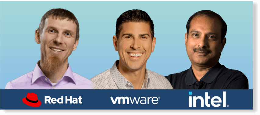 CTOs of RedHat, VMware, and Intel