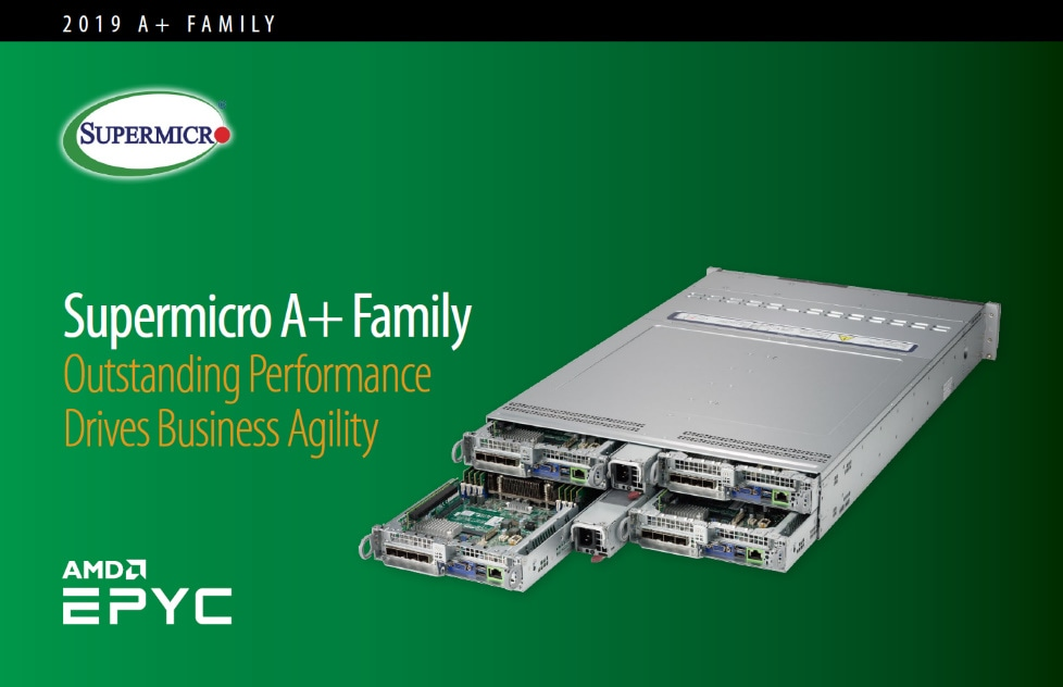 New Generation A+ Family Based on AMD EPYC™ Processors