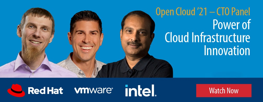 Open Cloud '21 CTO Panel – Power of Cloud Infrastructure Innovation